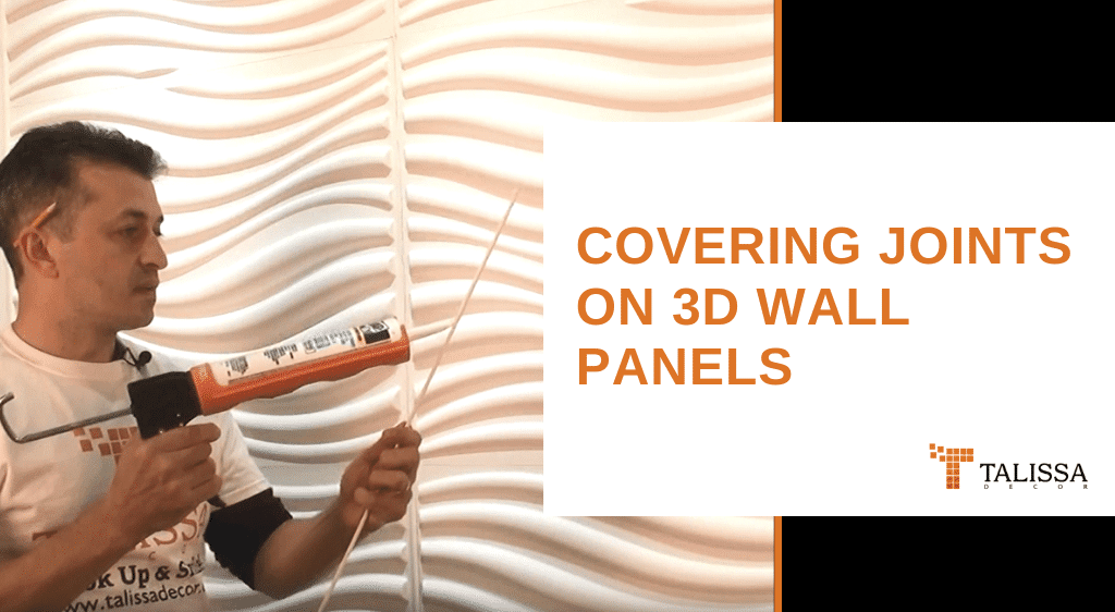 Covering Joints on 3D Wall Panels
