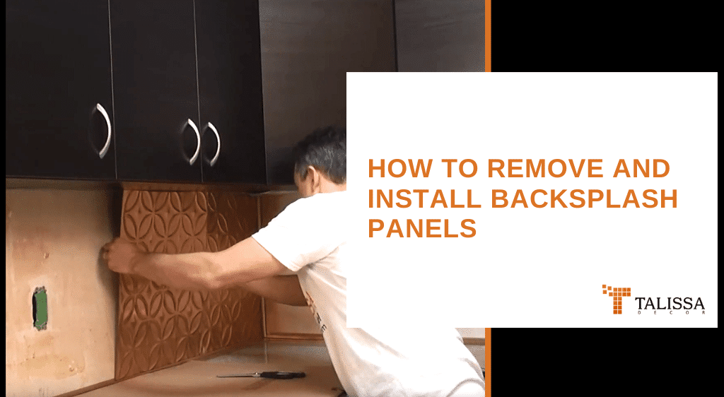 How to Remove and Install Backsplash Panels
