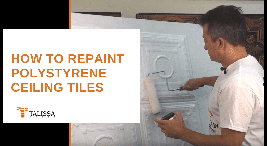 How to Repaint Polystyrene Ceiling Tiles