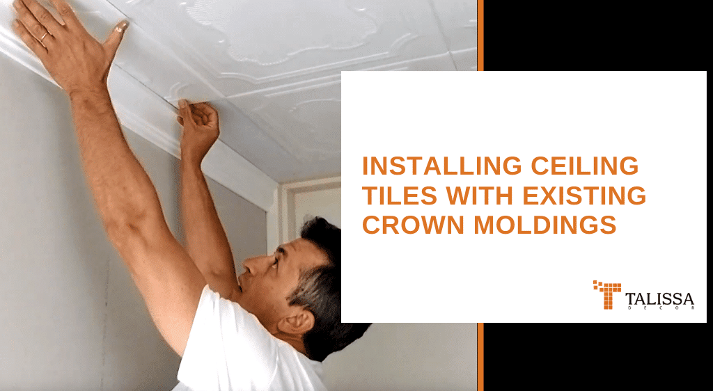 Installing Ceiling Tiles with Existing Crown Moldings