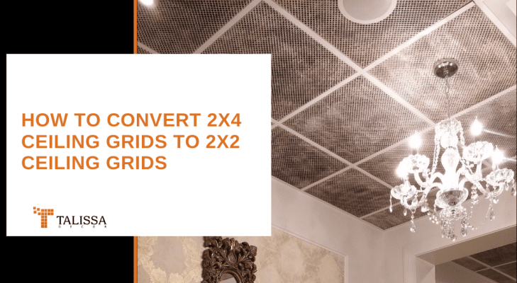 how-to-convert-2x4-ceiling-grids-to-2x2-ceiling-grids