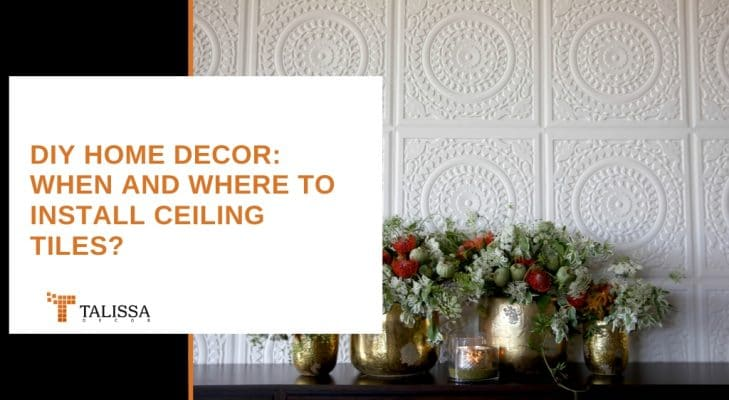 DIY Home Decor Ceiling Tiles