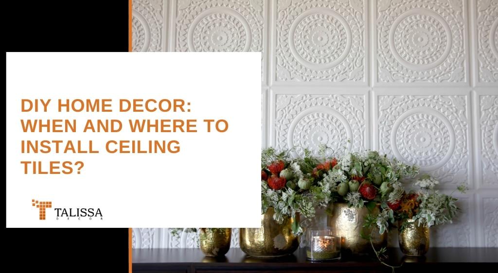 DIY Home Decor Ceiling Tiles